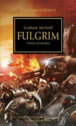 The Horus Heresy 5. Fulgrim
