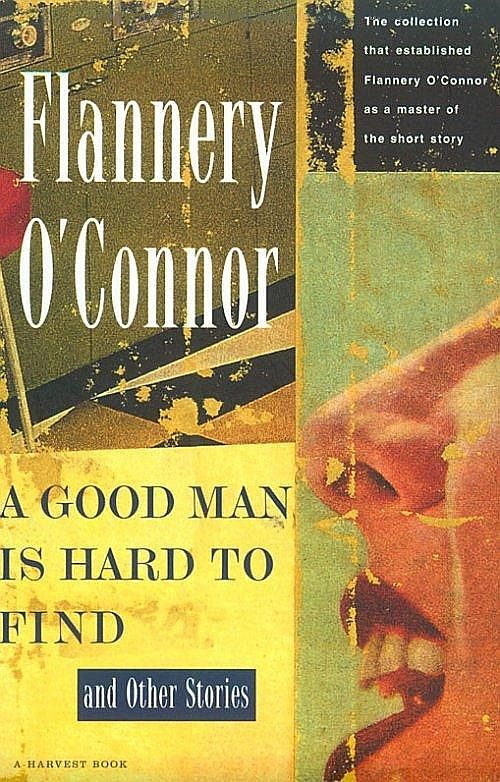 a review of a good man is hard to find by oconner A good man is hard to find has 4099 ratings and 314 reviews a good man is hard to find is flannery o'connor's most famous and most discussed story o'c.