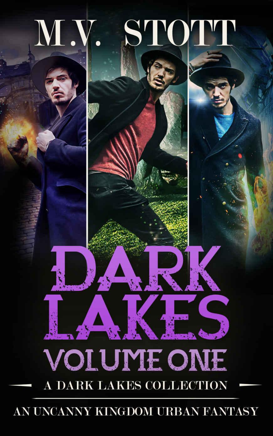 Dark Lakes, Volume One: An Uncanny Kingdom Urban Fantasy